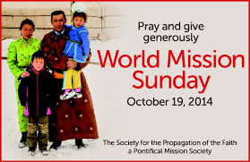 World Mission Sunday – October 19, 2014