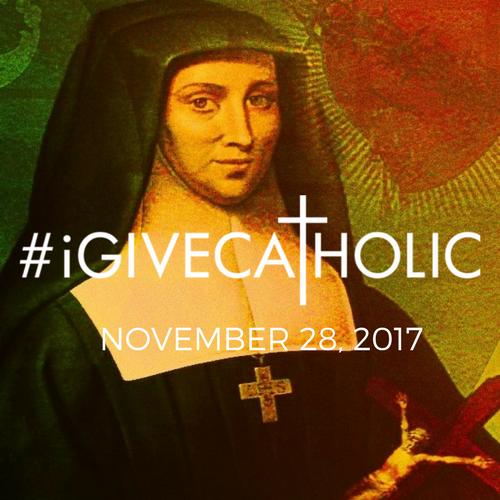 #iGiveCatholic-November 28, 2017