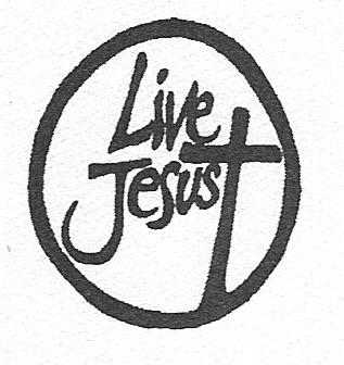 Live Jesus!